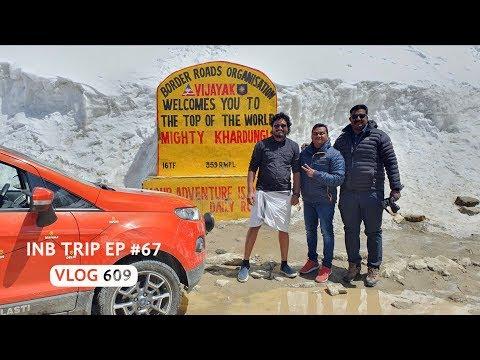 Khardung La - World's Highest Motorable Pass, INB Trip EP #67