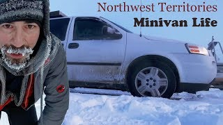 Living in a Minivan - Northwest Territories