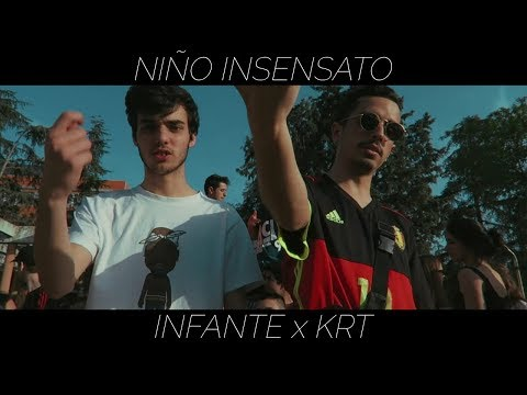 INFANTE x KRT.- Niño insensato (Videoclip) [TIMELESS]