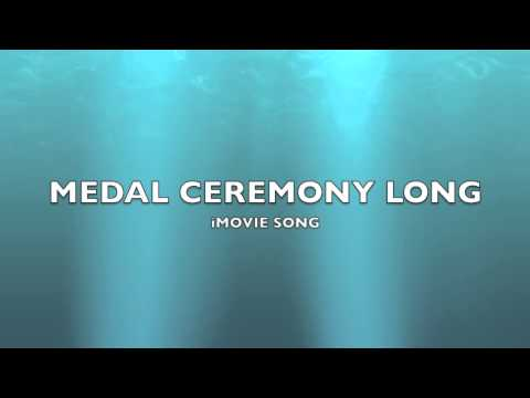 Medal Ceremony Long | iMovie Song-Music