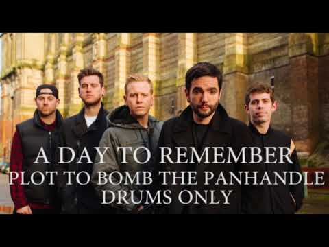 A Day To Remember Plot To Bomb The Panhandle Drums Only