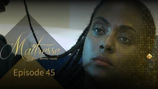 Série - Maitrese d'un homme marié - Episode 45 - VOSTFR
