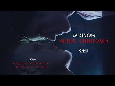 Free download lagu Mp3 Aurel Chirtoacă - La cinema (Official Video) di ZingLagu.Com
