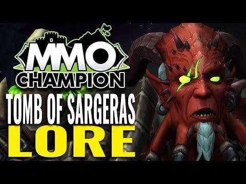 World of Warcraft - Tomb of Sargeras Lore