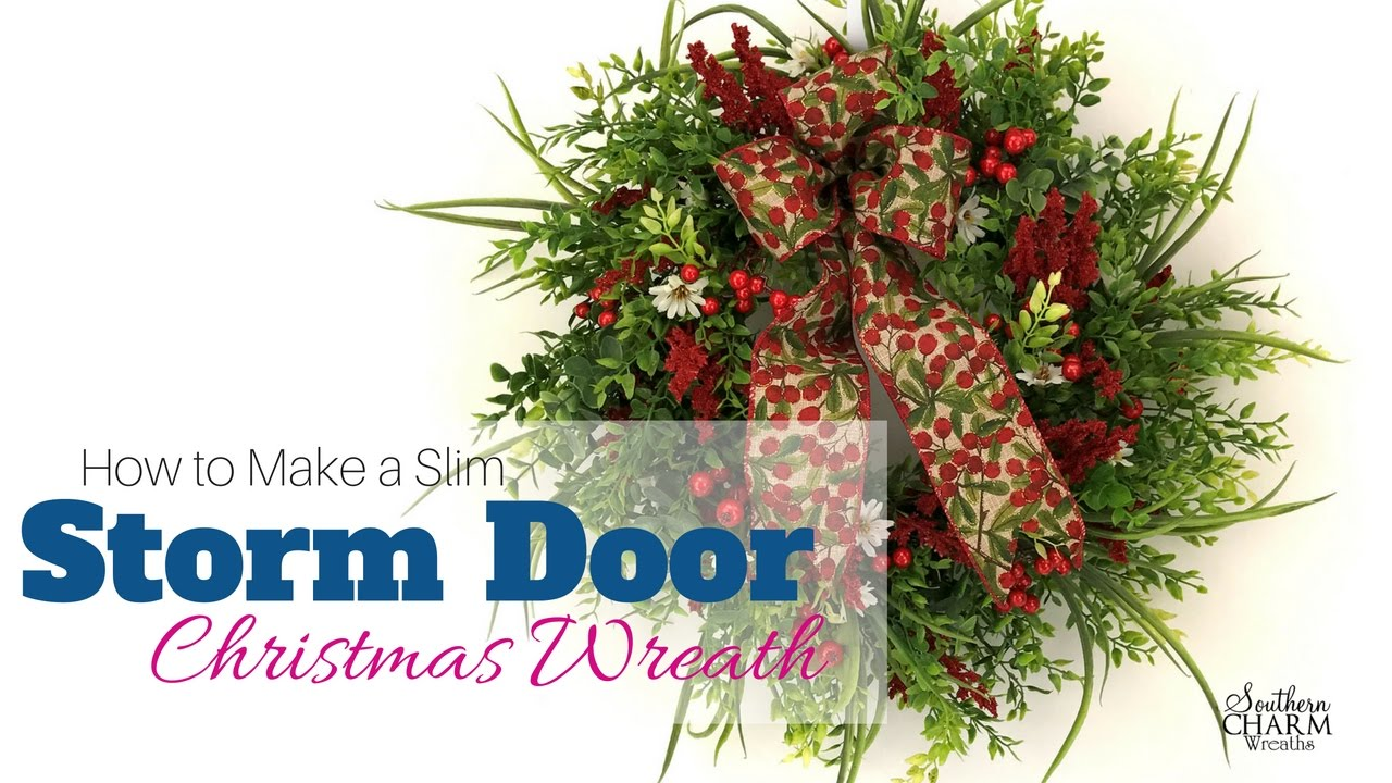 How To Make A Storm Door Christmas Wreath Youtube