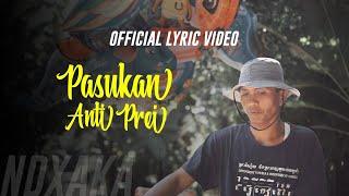 NDX A.K.A - Pasukan Anti Prei ( Official Video Lyric )