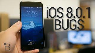 iOS 8.0.1 Bugs: Hands-On