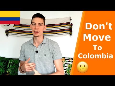 7 Reasons Not To Live In Colombia | Is Colombia The Right Place For You?