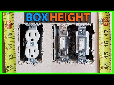Height Of Outlet & Switch Boxes & Receptacle Location Tips