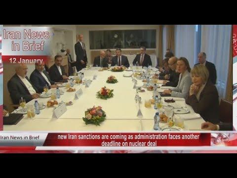 Iran news in brief 12 Jan 2018