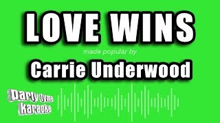 Carrie Underwood - Love Wins (Karaoke Version)