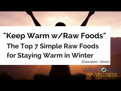 """top-7-simple-raw-foods-to-stay-warm-in-the-winter-+-""""chai-almond-milk-w/""""frankincense-essential-oil"""""""