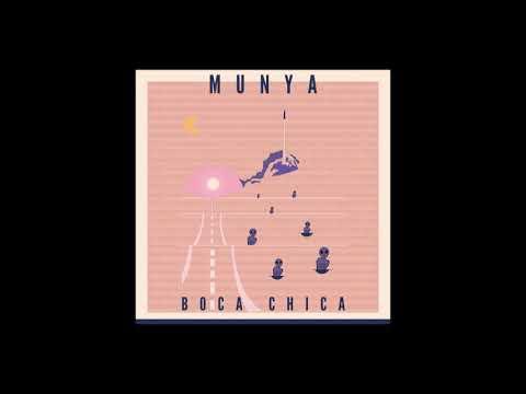 MUNYA - Boca Chica
