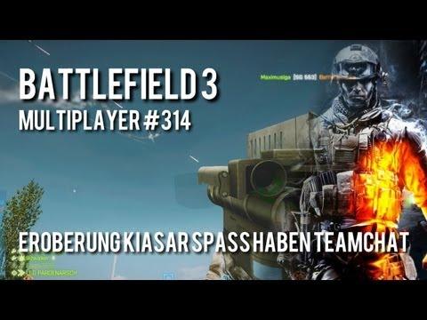 BF3 MP #314 - CQ Kiasar ER HAT WASCHWEIB ZU MIR GESAGT | Teamchat