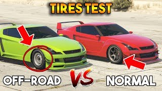 GTA 5 ONLINE : NORMAL TIRES VS OFF ROAD TIRES (WHICH PERFORM BETTER?)