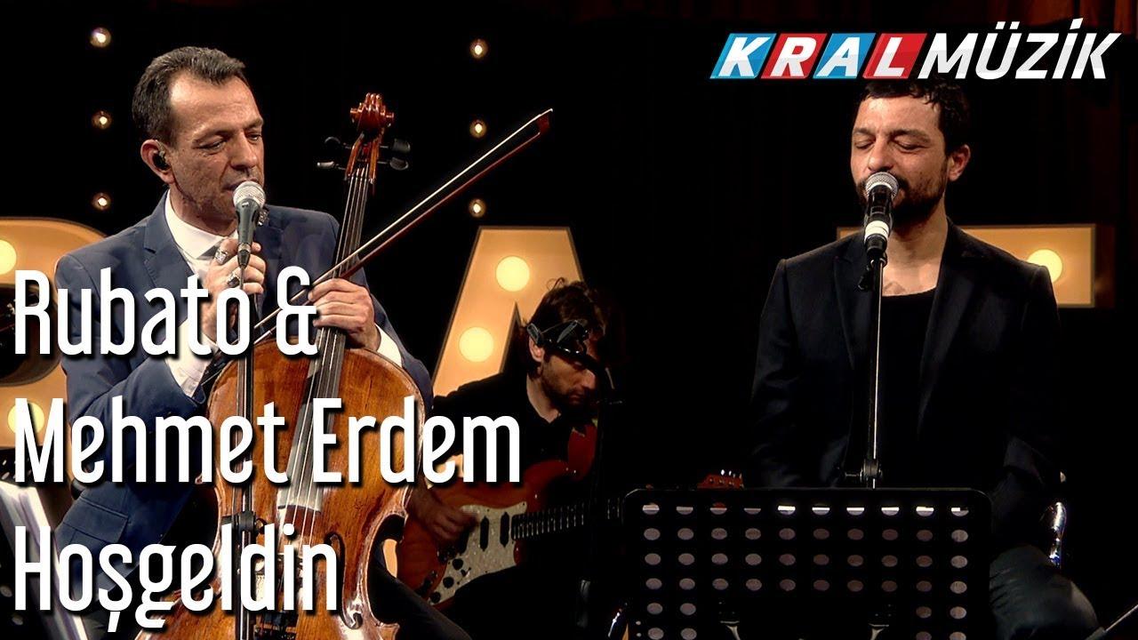 Hoşgeldin - Rubato & Mehmet Erdem