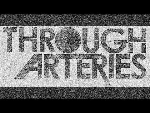 Through Arteries - LOL nice... ((Lyrics))