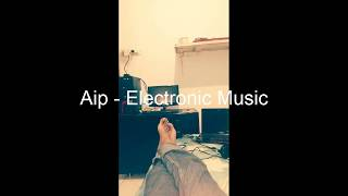 Aip - Electronic Music