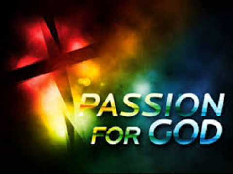 Your Passion for God - Bro Gbile Akanni