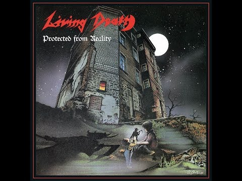 Living Death - Protected From Reality (FULL ALBUM)