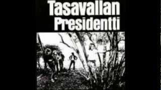 Tasavallan Presidentti-Struggling For Freedom.wmv