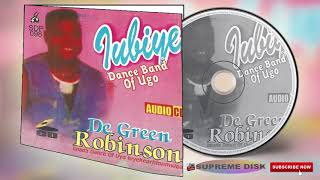 BENIN MUSIC: DE GREEN ROBINSON [Full Album] & IVBIYE DANC BAND OF UGO