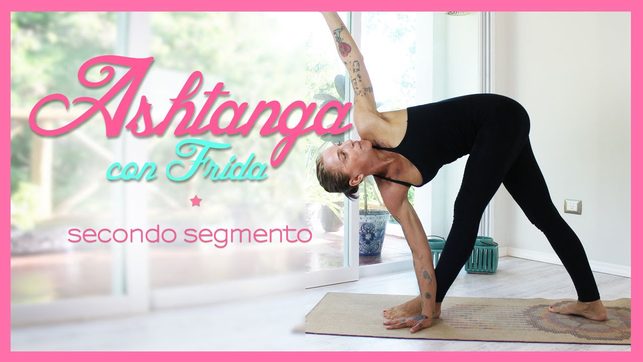 Ashtanga Yoga - Secondo segmento - YouTube