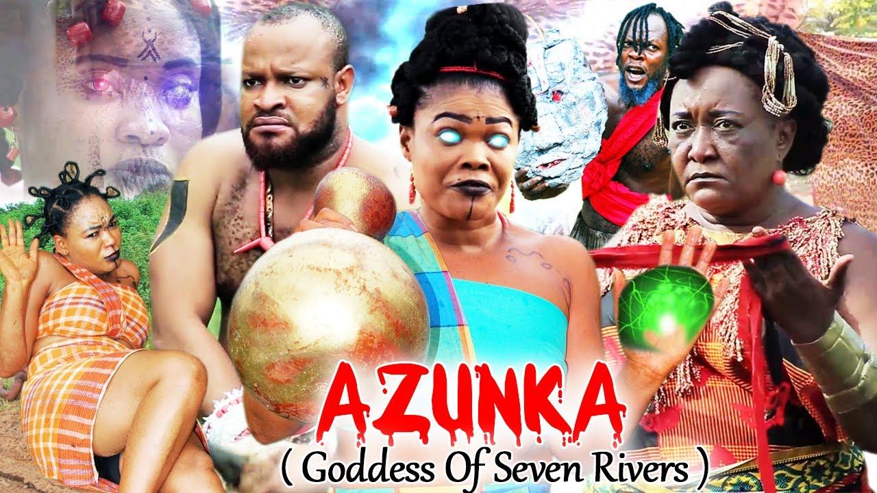 Download AZUNKA (GODDESS OF THE SEVEN RIVERS) SEASON 1&2 FULL MOVIE - 2021 LATEST NOLLYWOOD EPIC MOVIE