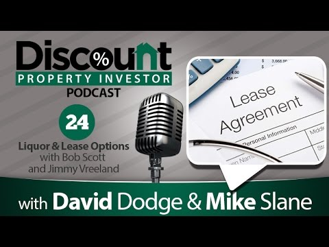 Liquor and Lease Options with Bob Scott and Jimmy Vreeland