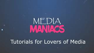Audio Video Tutorial for Lovers of Media