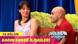 Güldür Güldür Show  78.Bölüm - Kadın Erkek İlişkileri