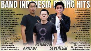 Armada, Peterpan, Seventeen [Full Album] Lagu Indonesia Tahun 2000an Terpopuler