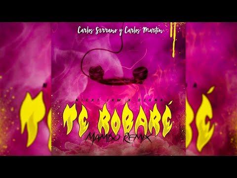 Nicky Jam x Ozuna - Te Robaré [Mambo Remix] Carlos Serrano & Carlos Martín