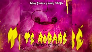Gambar cover Nicky Jam x Ozuna - Te Robaré [Mambo Remix] Carlos Serrano & Carlos Martín