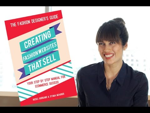 The Fashion Designers Guide: Creating Fashion Websites That Sell ...