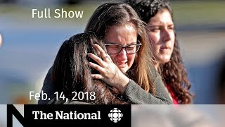 The National for Wednesday February 14, 2018 - School Shooting, Olympics, MMIWG