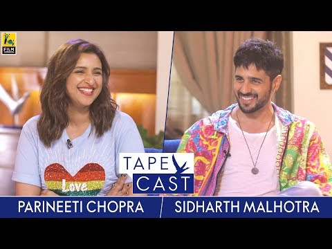 Parineeti Chopra And Sidharth Malhotra | TapeCast Season 2 | Finale Episode