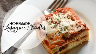 How To Make Homemade Lasagna Noodles