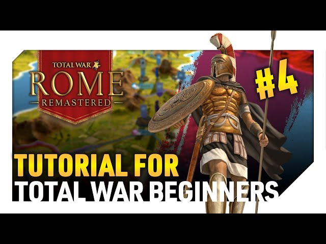 Total War: Rome Remastered - Tutorial for Total War Beginners Part 4 - Your First Few Turns