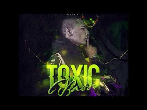 TOXIC BASS (LIVE- SET)2K17- BY KEVIN BASS