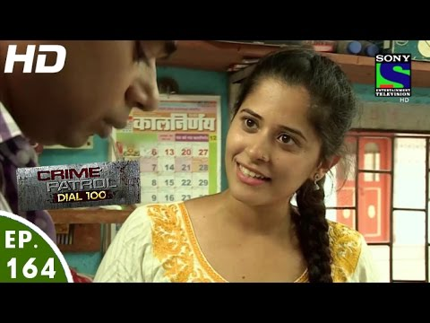 Crime Patrol Dial 100 - क्राइम पेट्रोल - Adham - Episode 164 - 14th June, 2016
