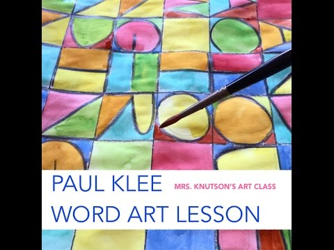 Paul Klee - Word Art Lesson