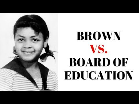 History Brief: Brown v. the Board of Education