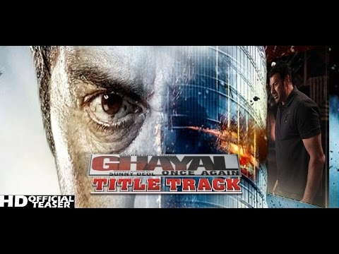 Ghayal Once Again Exclusive Title Song Teaser | Theme Song With Dialogues | Sunny Deol | HD