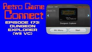 Retro Game Connect #173: Dungeon Explorer (Wii VC)