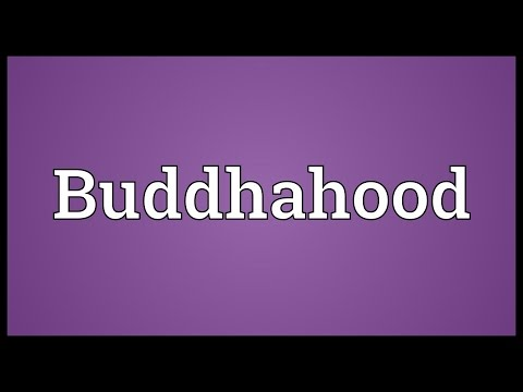 Buddhahood Meaning