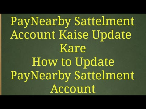 PayNearby | PayNearby Sattelment account kaise change kare | How To update  paynearby account