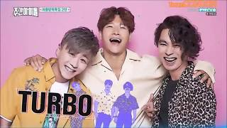 [ConDonTeam][Vietsub] Weekly Idol 314 - 170802 - Turbo