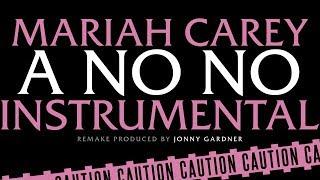 "Mariah Carey - ""A No No"" (Instrumental) Video"