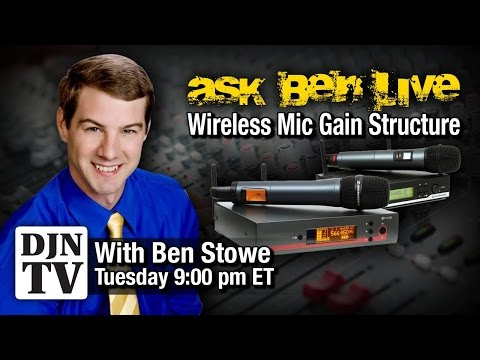 Wireless MIcrophone Set Up For Mobile DJs | Tuesday NIght With Ben Stowe | #DJNTVLive